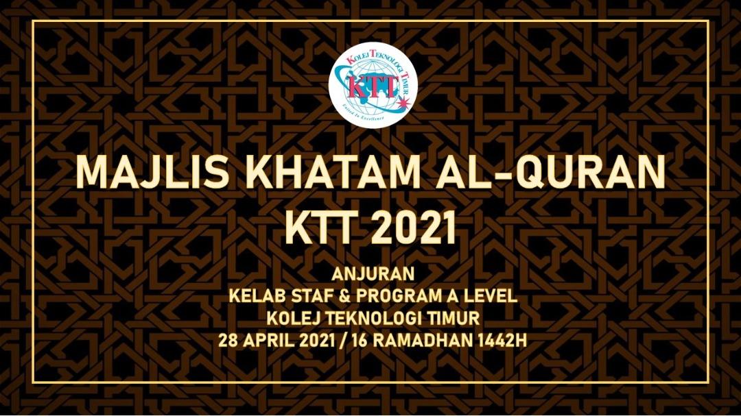 MAJLIS KHATAM AL-QURAN KTT 2021